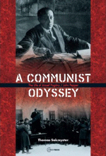 A Communist Odyssey, by Thomas Sakmyster
